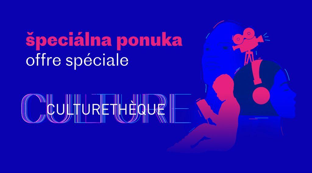 Culturethèque: špeciálna ponuka!