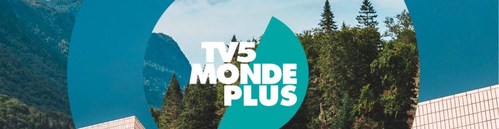TV5MONDEplus : La plateforme francophonemondiale