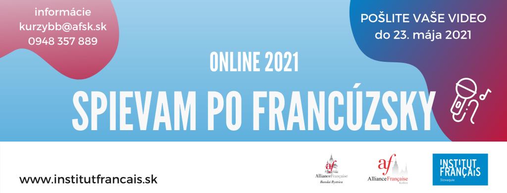 Spievam pofrancúzsky 2021 : inscriptions ouvertes